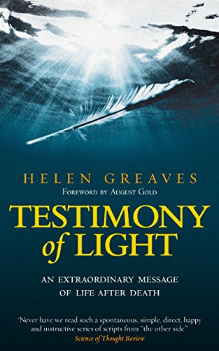 9781585427048: Testimony of Light: An Extraordinary Message of Life After Death
