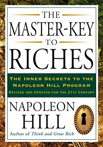 9781585427093: The Master-Key to Riches: The Inner Secrets to the Napoleon Hill Program, Revised and Updated