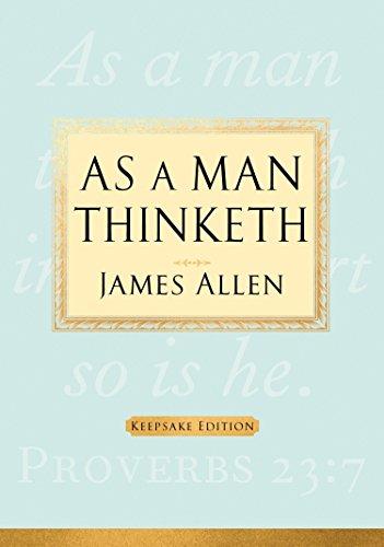 9781585427390: As a Man Thinketh: Keepsake Edition