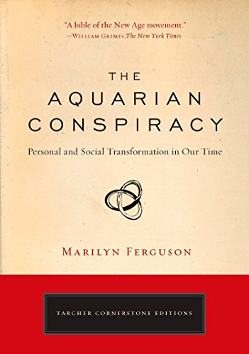 9781585427420: The Aquarian Conspiracy: Personal and Social Transformation in Our Time (The Tarcher Cornerstone)