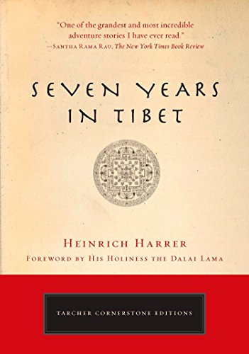 9781585427437: Seven Years in Tibet: The Deluxe Edition (Cornerstone Editions)