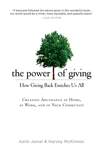 Power Of Giving : How Giving Back Enriches Us All: Azim Jamal