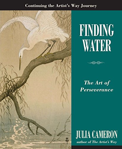 9781585427772: Finding Water: The Art of Perseverance (Artist's Way)
