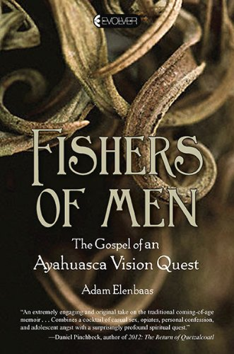 9781585427918: Fishers of Men: The Gospel of an Ayahuasca Vision Quest