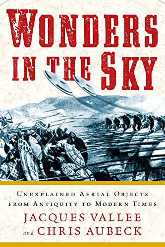 9781585428205: Wonders in the Sky: Unexplained Aerial Objects from Antiquity to Modern Times