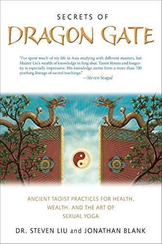 9781585428434: Secrets of Dragon Gate: Ancient Taoist Practices for Health, Wealth, and the Art of Sexual Yoga