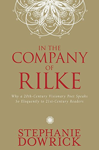 9781585428670: In the Company of Rilke: Why a 20th-Century Visionary Poet Speaks So Eloquently to 21st-Century Readers (Tarcher Master Mind Editions)