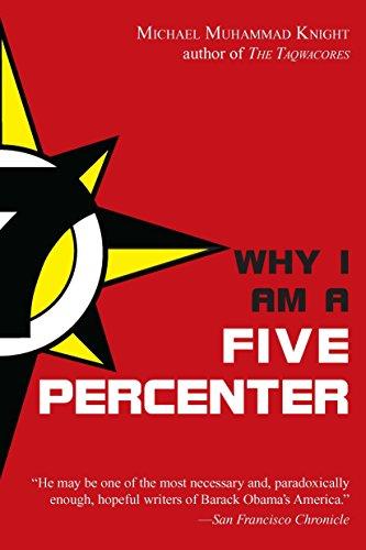 9781585428687: Why I Am a Five Percenter