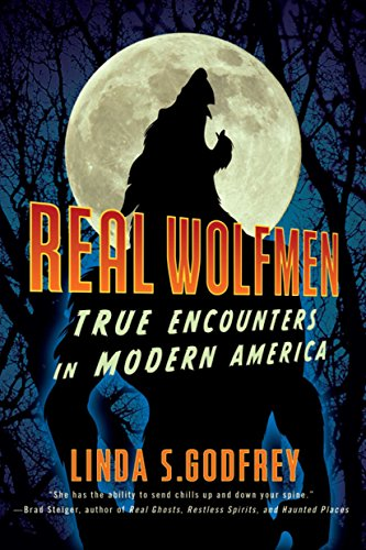 9781585429080: Real Wolfmen: True Encounters in Modern America