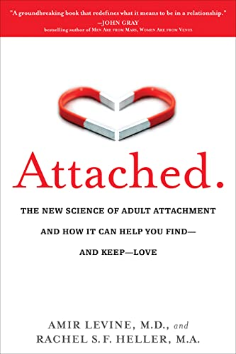 9781585429134: Attached: The New Science of Adult Attachment and How It Can Help YouFind - and Keep - Love