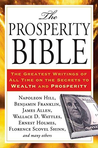 Prosperity Bible: Hill, Napoleon; Wattles, Wallace D.; Shinn, Florence Scovel