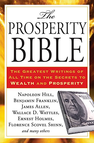 The Prosperity Bible: The Greatest Writings of All Time on the Secrets to Wealth and Prosperity (1585429147) by Napoleon Hill