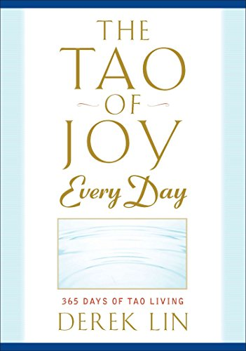 Tao of Joy Every Day: 365 Days of Tao Living (Paperback)