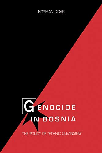 """9781585440047: Genocide in Bosnia: The Policy of """"Ethnic Cleansing"""" (Eugenia & Hugh M. Stewart '26 Series)"""