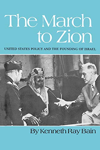 The March to Zion : United States: Bain, Kenneth Ray