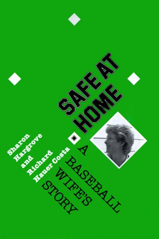 9781585440573: Safe at Home: A Baseball Wife's Story