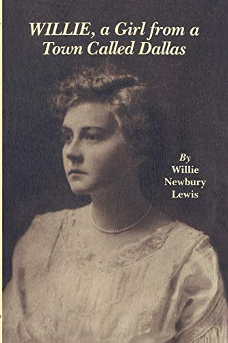 Willie, a Girl from a Town Called: Willie Newbury Lewis