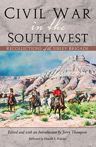 Civil War in the Southwest Recollections of: Thompson, Jerry (ed.)
