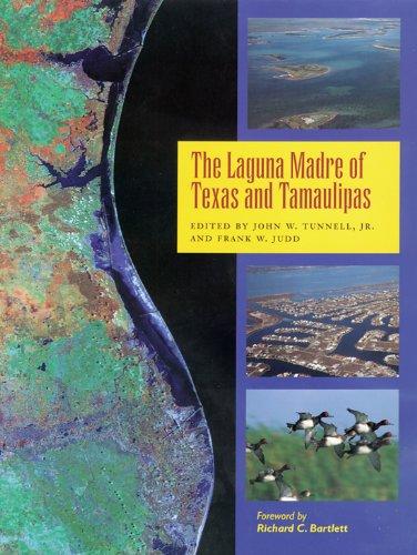 9781585441334: The Laguna Madre of Texas and Tamaulipas (Gulf Coast Books, sponsored by Texas A&M University-Corpus Christi)