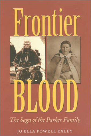 Frontier Blood: Saga of the Parker Family