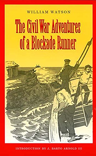9781585441525: The Civil War Adventures of a Blockade Runner