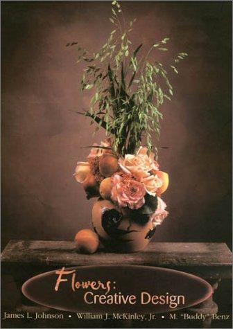 Flowers: Creative Design: James L. Johnson