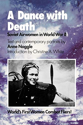 9781585441778: A Dance with Death: Soviet Airwomen in World War II