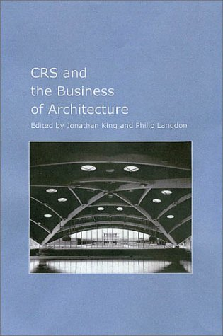 The CRS Team and the Business of Architecture (Hardback)