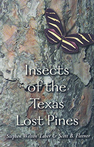 9781585442362: Insects of the Texas Lost Pines (W. L. Moody Jr. Natural History Series)