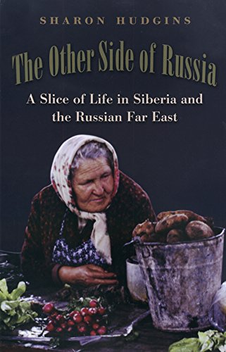 9781585442379: The Other Side of Russia: A Slice of Life in Siberia and the Russian Far East (Eugenia & Hugh M. Stewart '26 Series on Eastern Europe)
