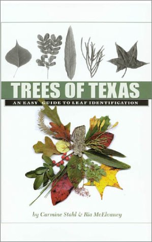 Trees of Texas: An Easy Guide to Leaf Identification (W. L. Moody Jr. Natural History Series): ...