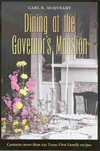 9781585442546: Dining at the Governor's Mansion