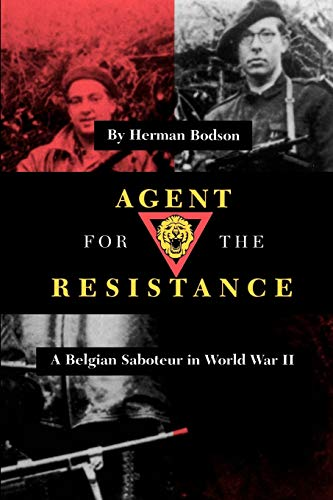 9781585442652: Agent for the Resistance: A Belgian Saboteur in World War II (Texas A & M University Military History)