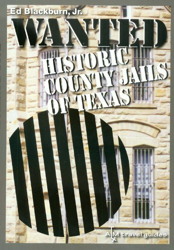 Wanted: Historic County Jails of Texas: Blackburn, Edward A.