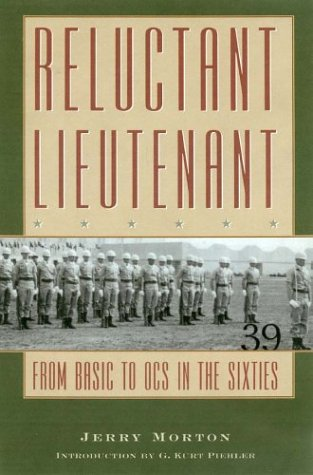 9781585443284: Reluctant Lieutenant: From Basic to Ocs in the Sixties (Texas A & M University Military History)