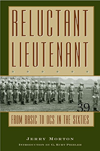 9781585443598: Reluctant Lieutenant: From Basic to OCS in the Sixties (Texas A & M University Military History)