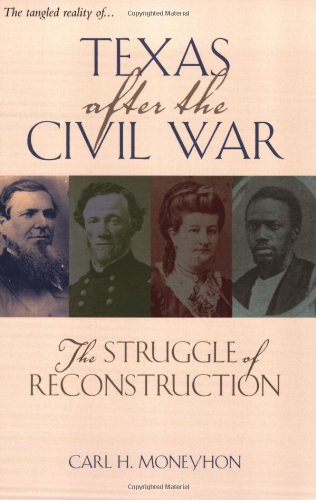 9781585443628: Texas after the Civil War: The Struggle of Reconstruction (Texas A&M Southwestern Studies)