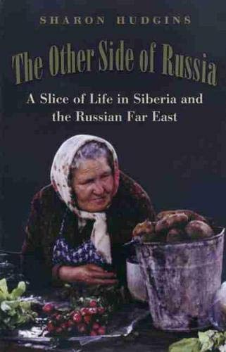9781585444045: The Other Side of Russia:  A Slice of Life in Siberia and the Russian Far East
