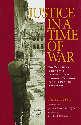 Justice in a Time of War: The: Hazan, Pierre; Snyder,