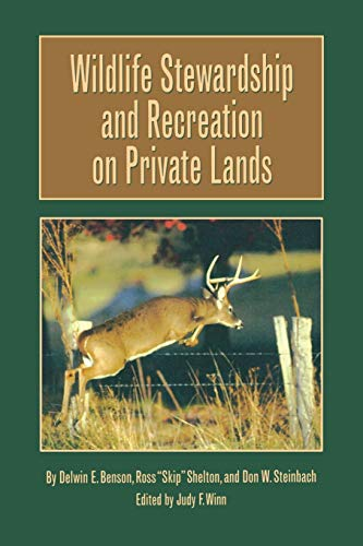 9781585444458: Wildlife Stewardship and Recreation on Private Lands (Texas A&M University Agriculture Series)