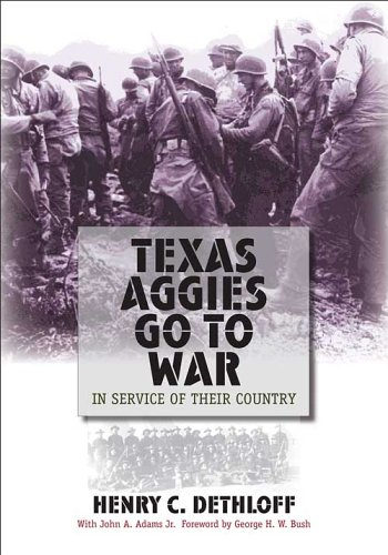9781585444700: Texas Aggies Go to War: In Service of Their Country (Centennial Series of the Association of Former Students, Texas A&M University)