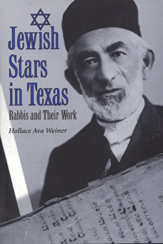 9781585444946: Jewish Stars in Texas: Rabbis and Their Work (Centennial Series of the Association of Former Students, Texas A&M University)