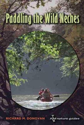 Paddling the Wild Neches