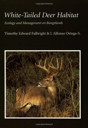 9781585444991: White-tailed Deer Habitat: Ecology And Management on Rangelands (Perspectives on South Texas, sponsored by Texas A&M University-Kingsville)