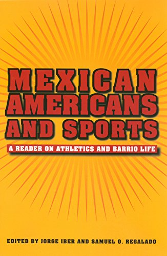 9781585445523: Mexican Americans and Sports: A Reader on Athletics and Barrio Life