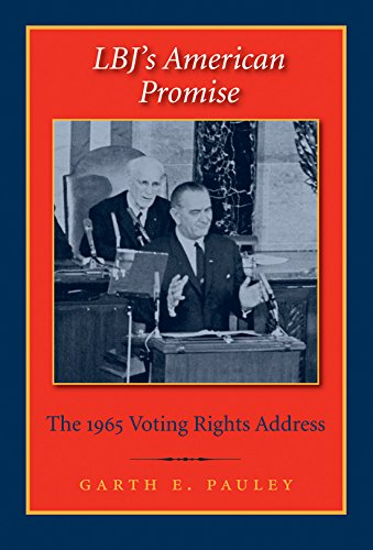 9781585445813: LBJ's American Promise: The 1965 Voting Rights Address (Library of Presidential Rhetoric)