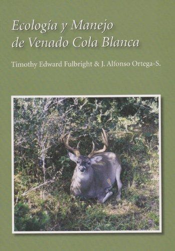 9781585446018: Ecología y Manejo de Venado Cola Blanca (Perspectives on South Texas, sponsored by Texas A&M University-Kingsville) (Spanish Edition)
