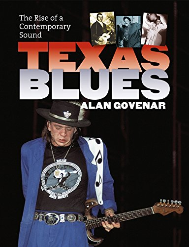 Texas Blues - The Rise of a Contemporary Sound