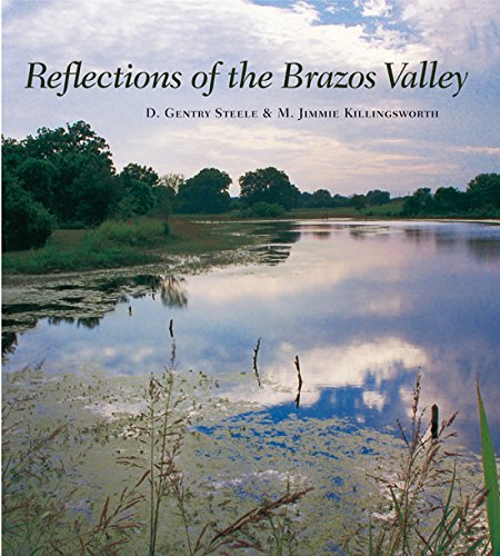 Reflections of the Brazos Valley: D. Gentry Steele;