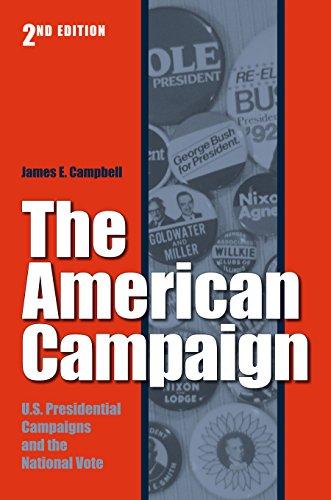 9781585446285: The American Campaign: U.S. Presidential Campaigns and the National Vote